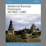 Medieval Russian Fortresses AD 862-1480 Book 27-978-1-84603-093-2
