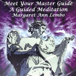 Meet Your Master Guide: A Guided Meditation by Margaret Ann Lembo CD 45-UMEEMAS