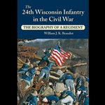 24th Wisconsin Infantry in the Civil War 71-08944