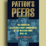 Patton's Peers The Forgotten Allied Field Army Commanders Book 978-0-8117-0501-1